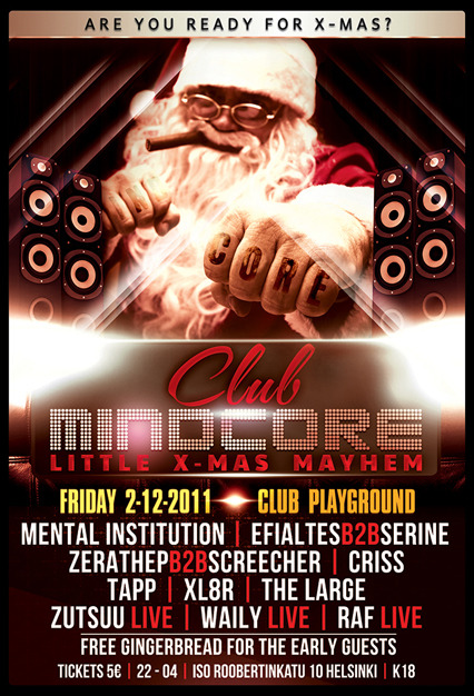 02.12.2011 Club Mindcore: Little X-Mas Mayhem @ Playground, Helsinki (FI)