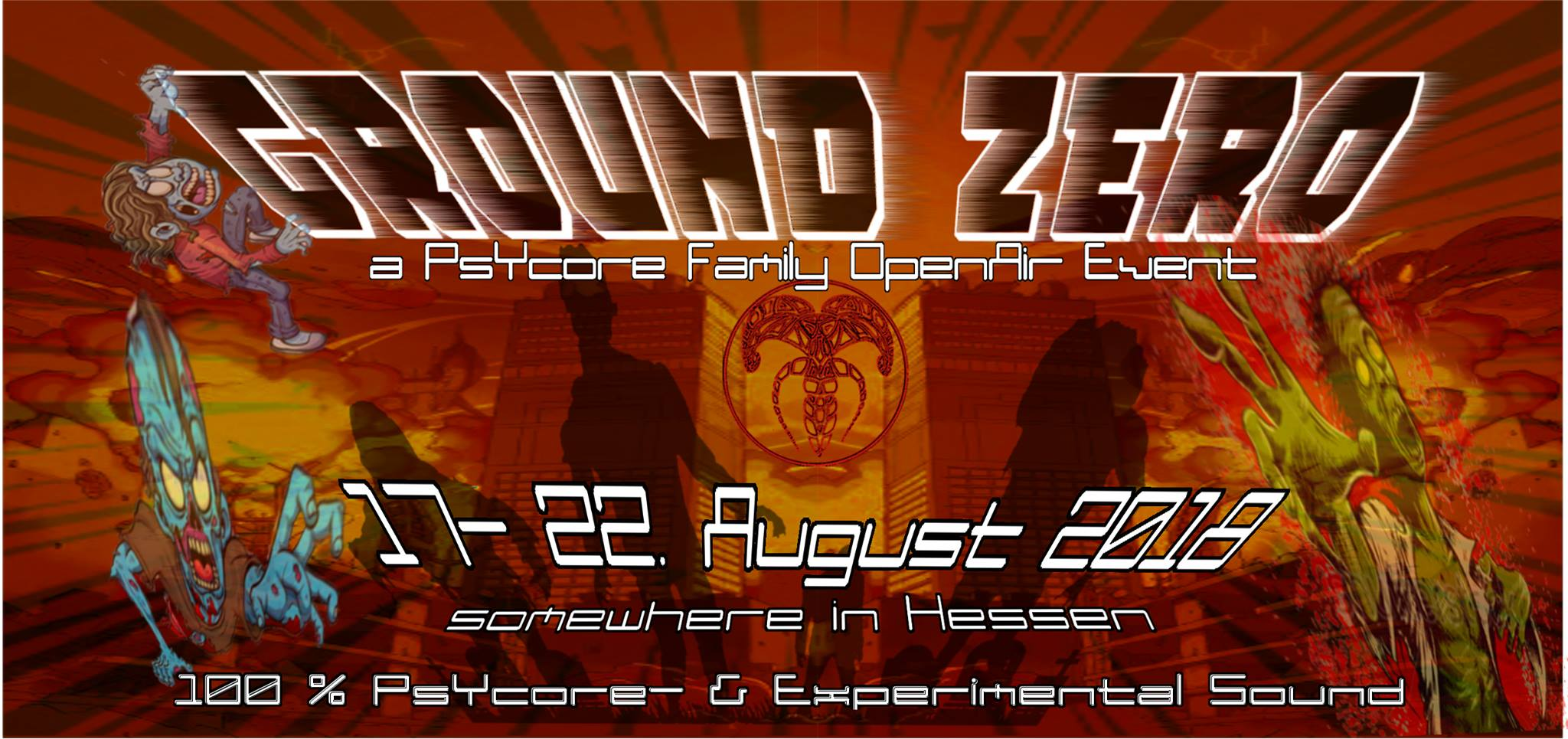 "17-22.08.2018, PsyCore Family presents ""GROUND ZERO"" @ Hessen (DE)"